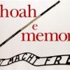 Il giorno della memoria. La Shoah esiste ancora oggi?
